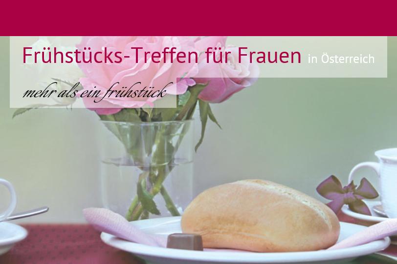 frhstcks-treffen fr frauen - Kremsmnster, Obersterreich